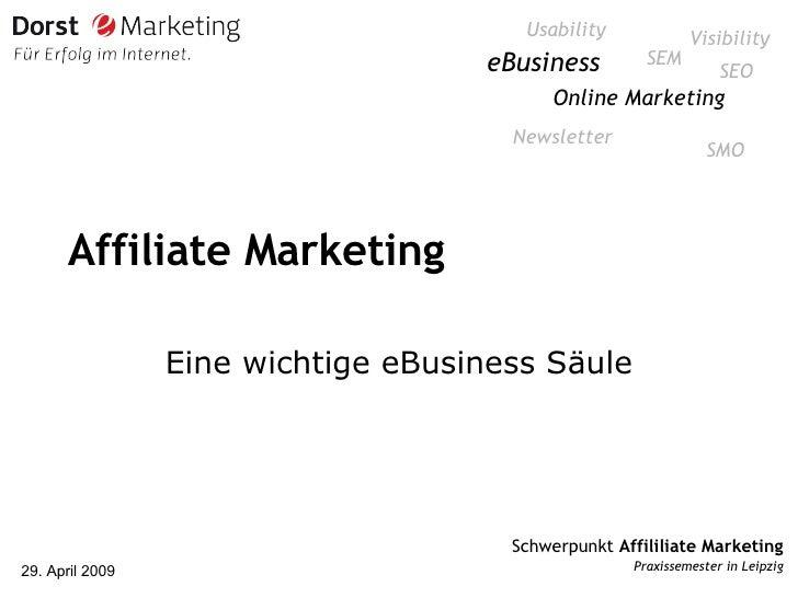 Affiliate Marketing Eine wichtige eBusiness Säule Online Marketing SEO eBusiness SEM SMO Newsletter Usability Visibility
