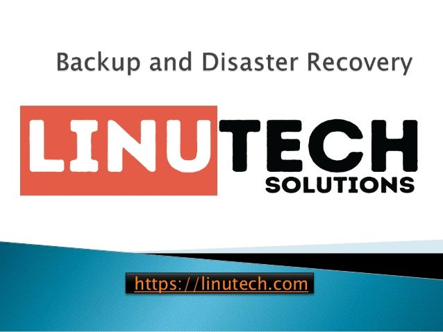 backup and disaster recovery linutechcom 1 638
