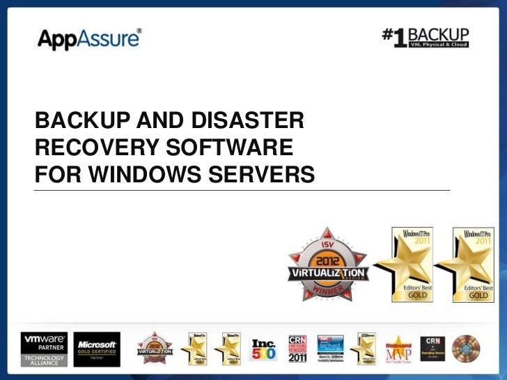 BACKUP AND DISASTERRECOVERY SOFTWAREFOR WINDOWS SERVERS
