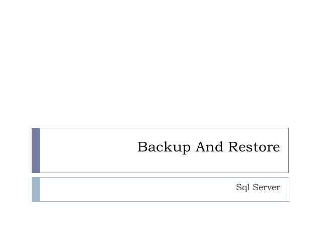 Backup And Restore Sql Server