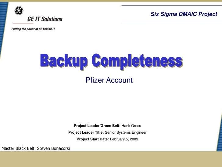 Six Sigma DMAIC Project                                            Pfizer Account                                      Pro...