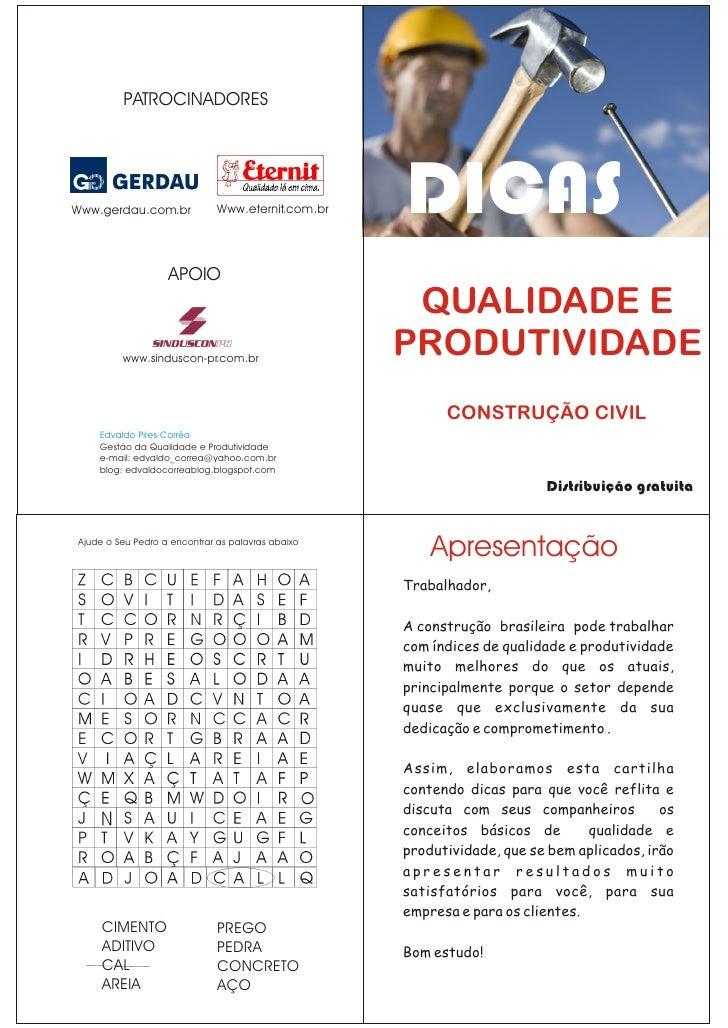 PATROCINADORESWww.gerdau.com.br             Www.eternit.com.br   DICAS                   APOIO                            ...