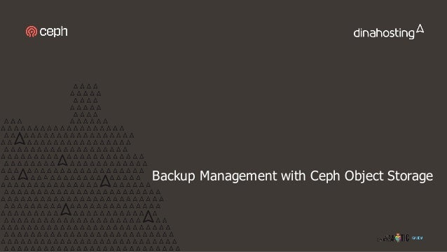 Backup Management with Ceph Object Storage
