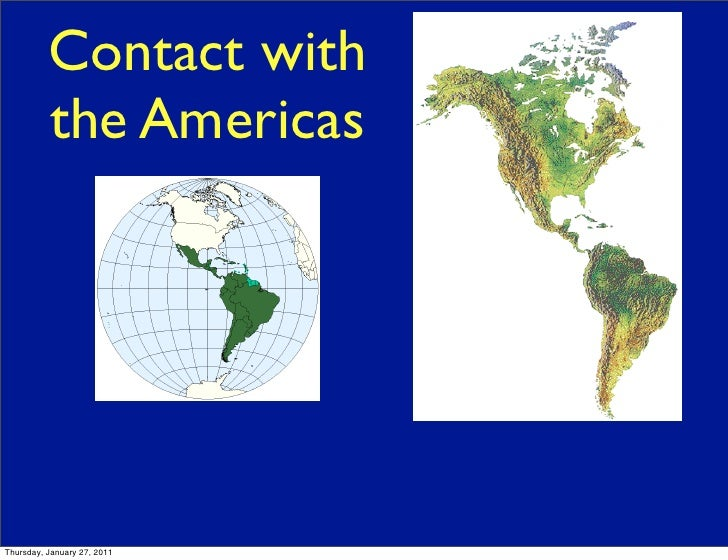 Contact with          the AmericasThursday, January 27, 2011