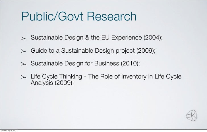 Public/Govt Research                          Sustainable Design & the EU Experience (2004);                          Guid...