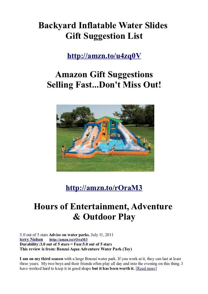 Backyard Inflatable Water Slides                 Gift Suggestion List                            http://amzn.to/u4zq0V    ...