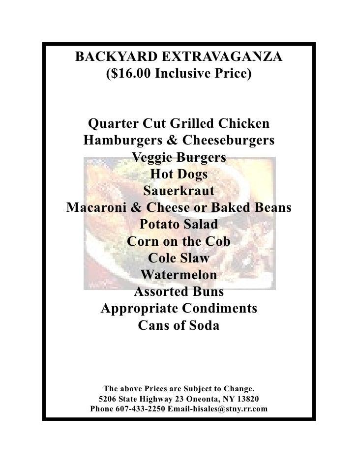 BACKYARD EXTRAVAGANZA     ($16.00 Inclusive Price)     Quarter Cut Grilled Chicken  Hamburgers & Cheeseburgers          Ve...