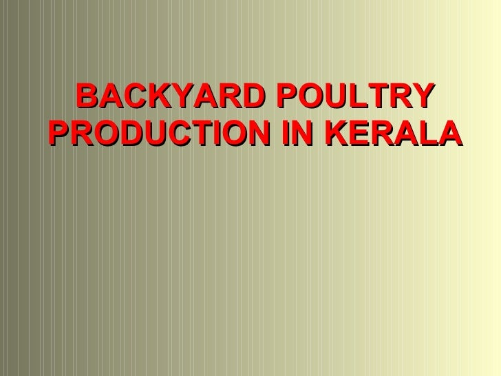 BACKYARD POULTRY PRODUCTION IN KERALA