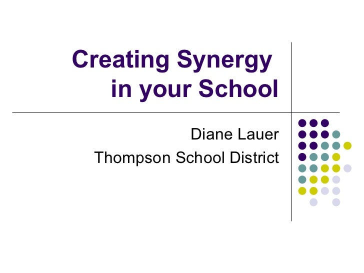 Creating Synergy in Your School