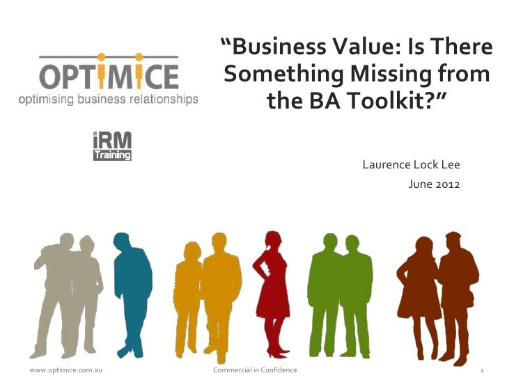 """""""Business Value: Is There                        Something Missing from                           the BA Toolkit?""""        ..."""