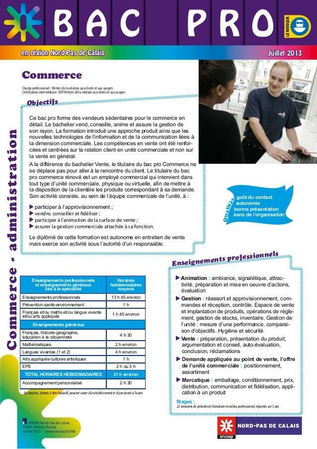 BAC L PRO L L L L L en région Nord-Pas de Calais  Juillet 2013  Commerce Champ professionnel : Métiers de la relation aux ...