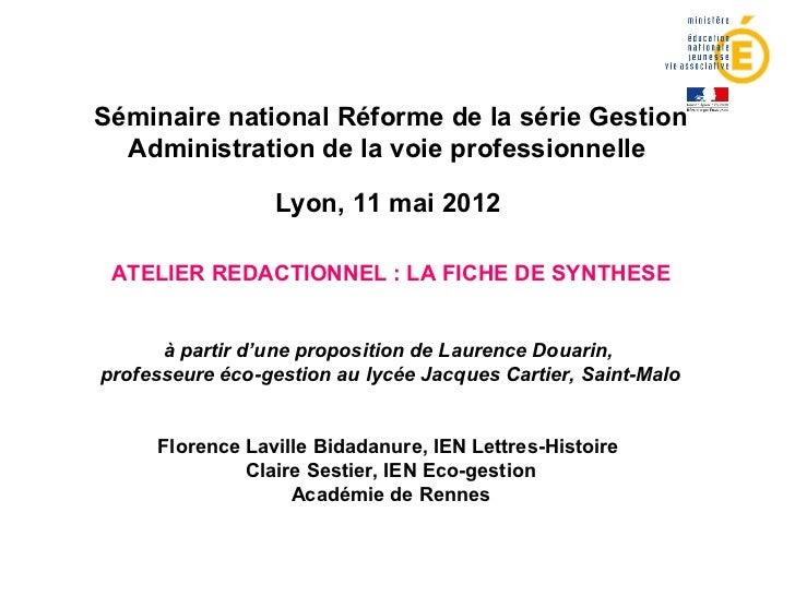 Séminaire national Réforme de la série Gestion  Administration de la voie professionnelle                 Lyon, 11 mai 201...