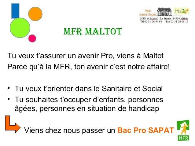 MFR MaltotTu veux t'assurer un avenir Pro, viens à MaltotParce qu'à la MFR, ton avenir c'est notre affaire!• Tu veux t'ori...