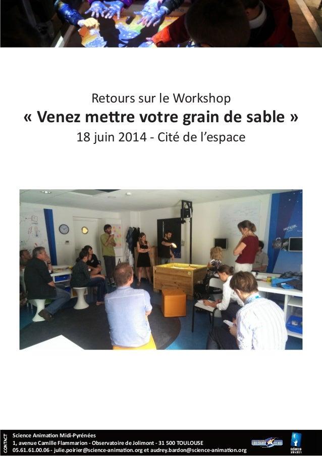 CONTACT Science Animation Midi-Pyrénées 1, avenue Camille Flammarion - Observatoire de Jolimont - 31 500 TOULOUSE 05.61.61...