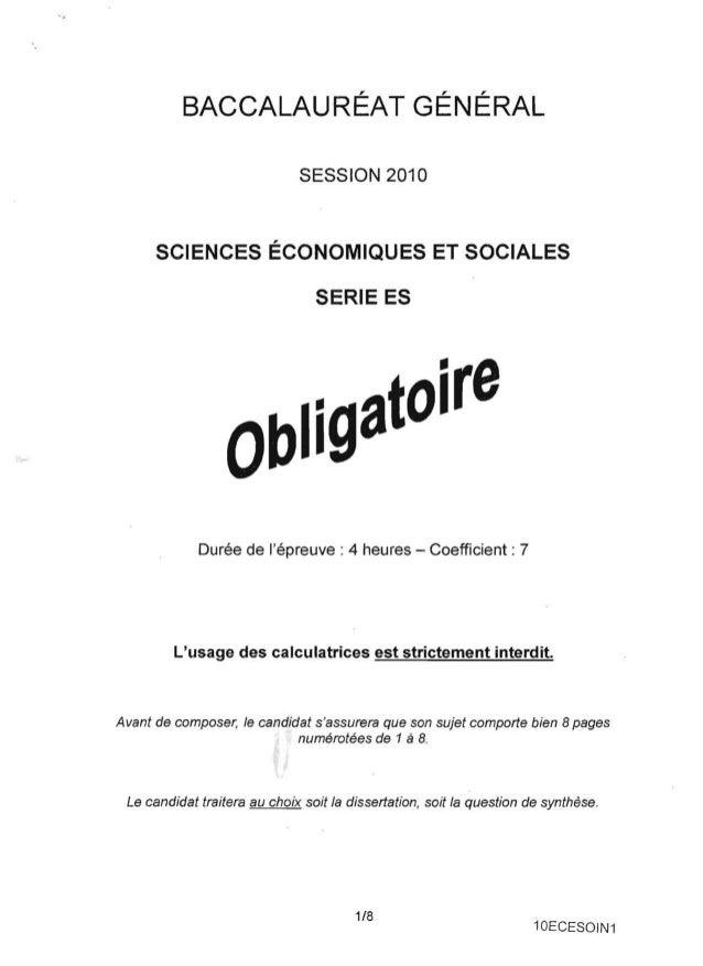 '.  BACCALAURÉAT GÉNÉRAL  SESSION 2010  SCIENCES ÉCONOMIQUES ET SOCIALES SERIE ES  Durée de l'épreuve: 4 heures -Coefficie...