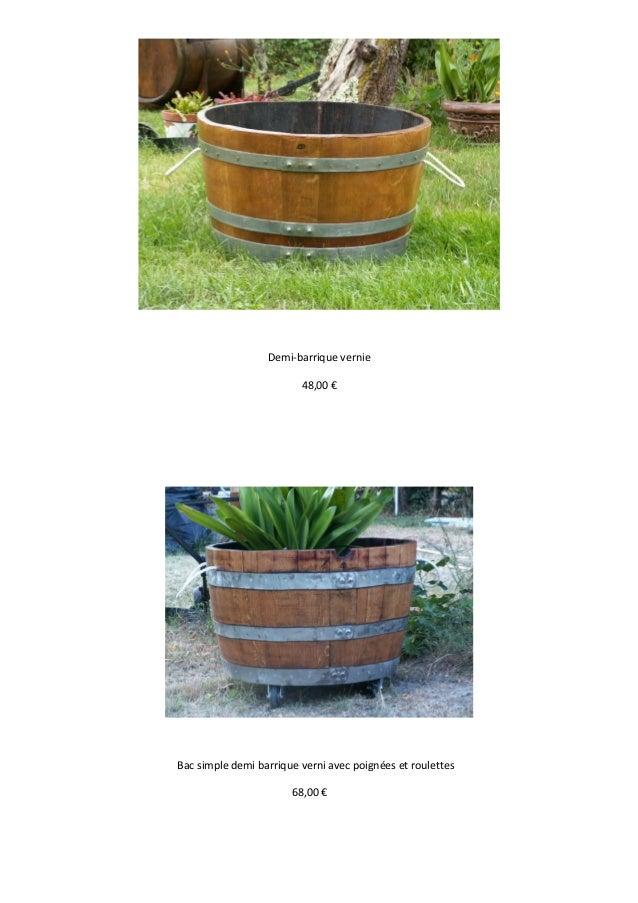 Demi-barrique vernie48,00 €Bac simple demi barrique verni avec poignées et roulettes68,00 €