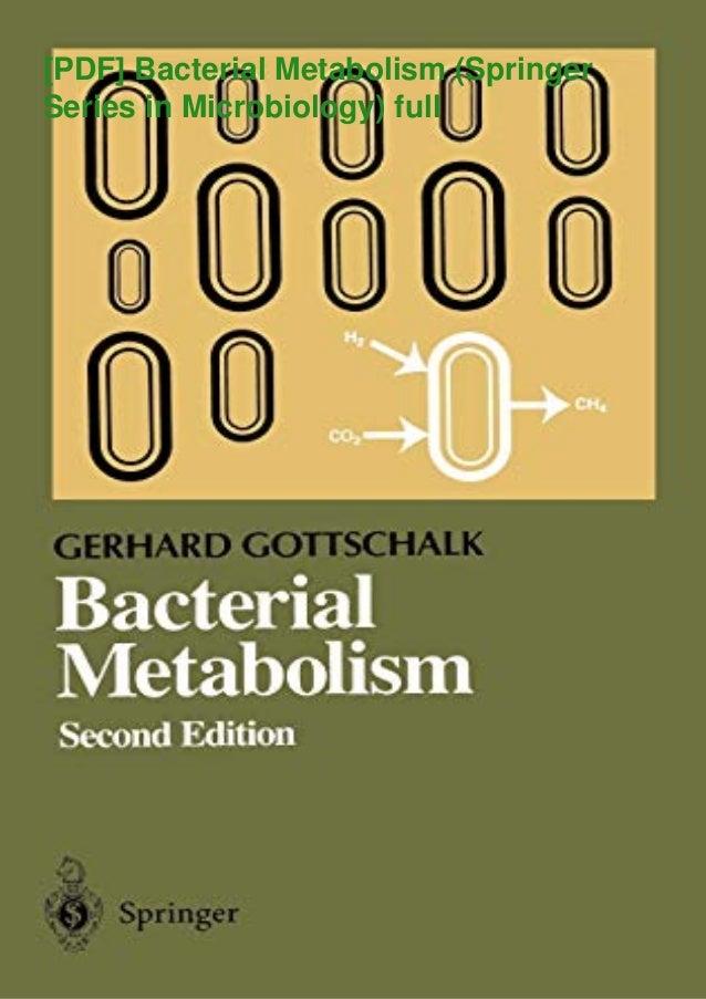 [PDF] Bacterial Metabolism (Springer Series in Microbiology) full