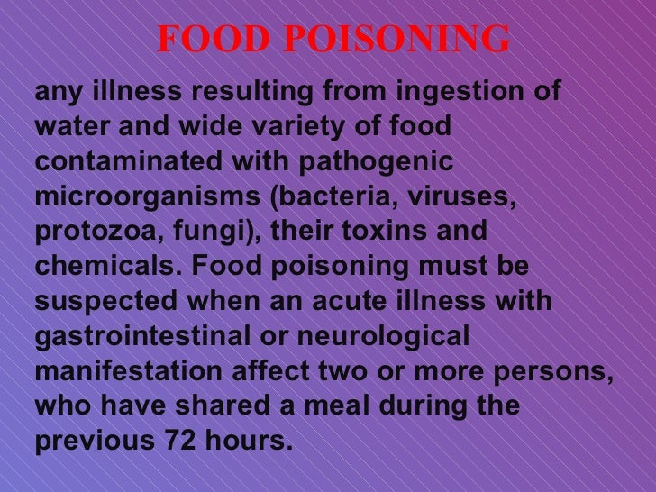 FOOD POISONING Any Illness ...  Food Poisoning Duration