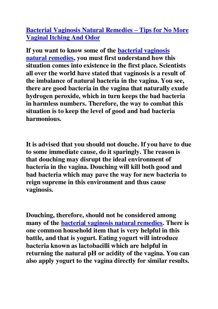 """HYPERLINK """"http://ezinearticles.com/?Bacterial-Vaginosis-Natural-Remedies---Tips-for-No-More-Vaginal-Itching-And-Odor&id=..."""