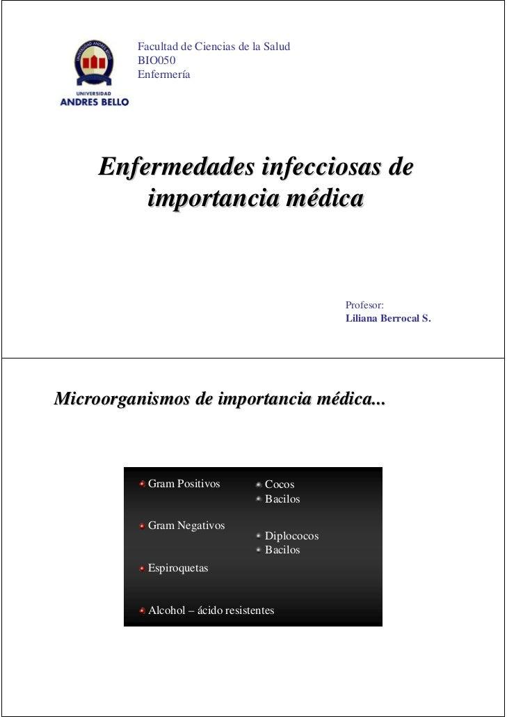 Facultad de Ciencias de la Salud           BIO050           Enfermería          Enfermedades infecciosas de          impor...