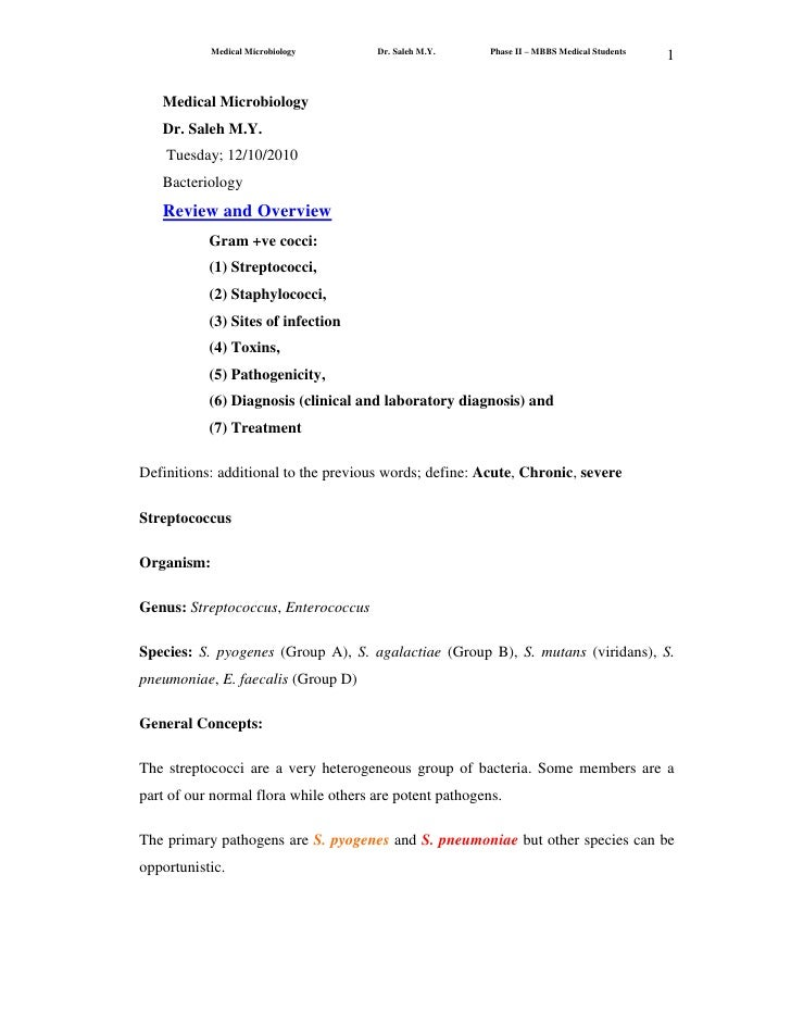 Medical Microbiology<br />Dr. Saleh M.Y.<br /> Tuesday; 12/10/2010<br />Bacteriology<br />Review and Overview<br />Gram +v...