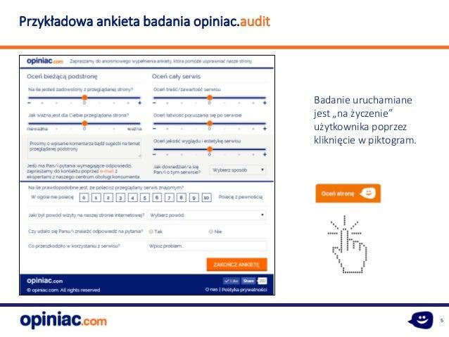 """5 Przykładowa ankieta badania opiniac.audit Badanie uruchamiane jest """"na życzenie"""" użytkownika poprzez kliknięcie w piktog..."""