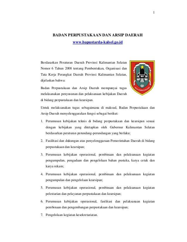 1BADAN PERPUSTAKAAN DAN ARSIP DAERAHwww.bapustarda-kalsel.go.idBerdasarkan Peraturan Daerah Provinsi Kalimantan SelatanNom...