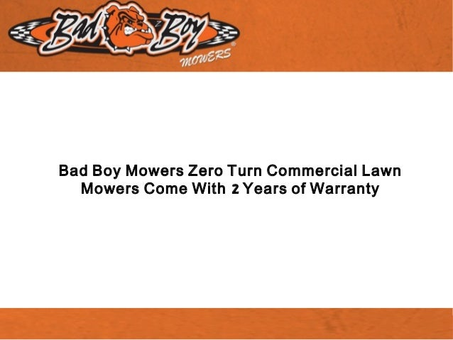 Bad Boy Mowers Zero Turn Commercial Lawn 2Mowers Come With Years of Warranty