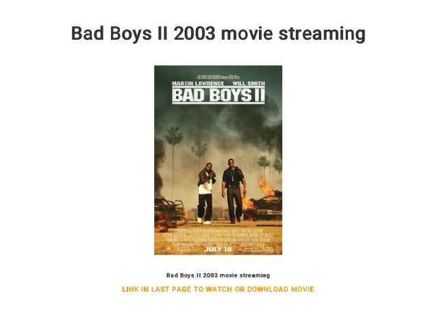 Bad Boys Ii 2003 Movie Streaming