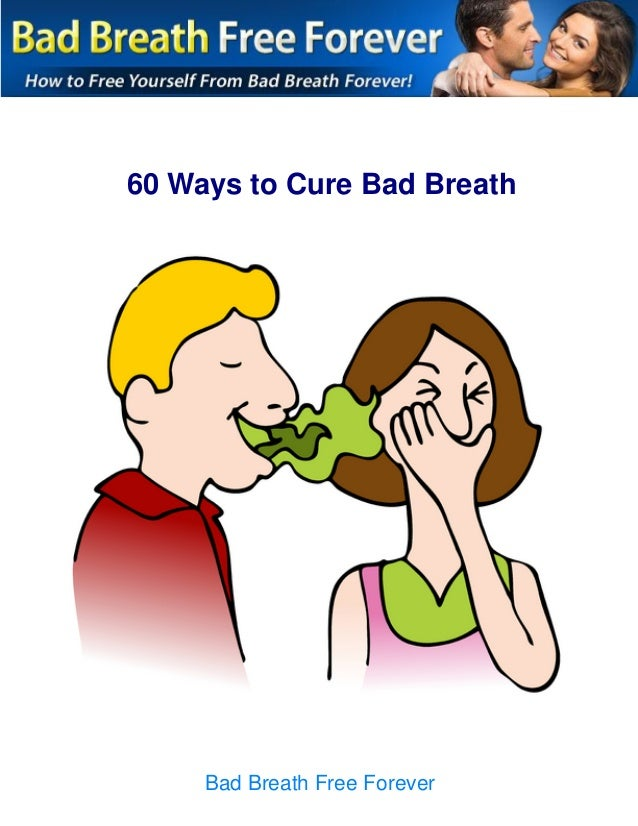 how to kill bad breath forever