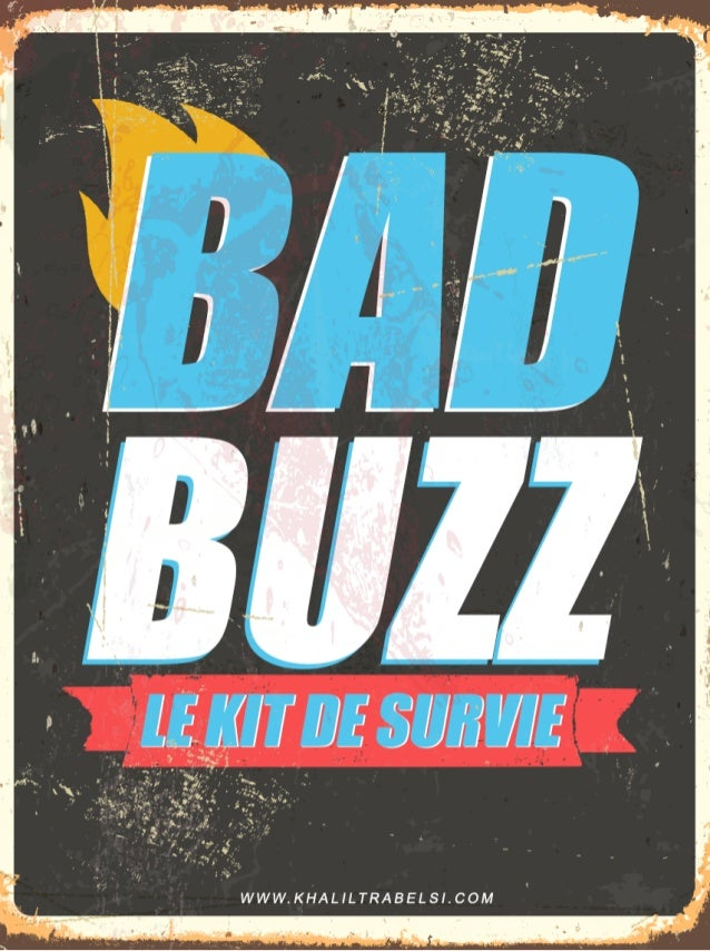 BAD BUZZ - Le Kit de Survie