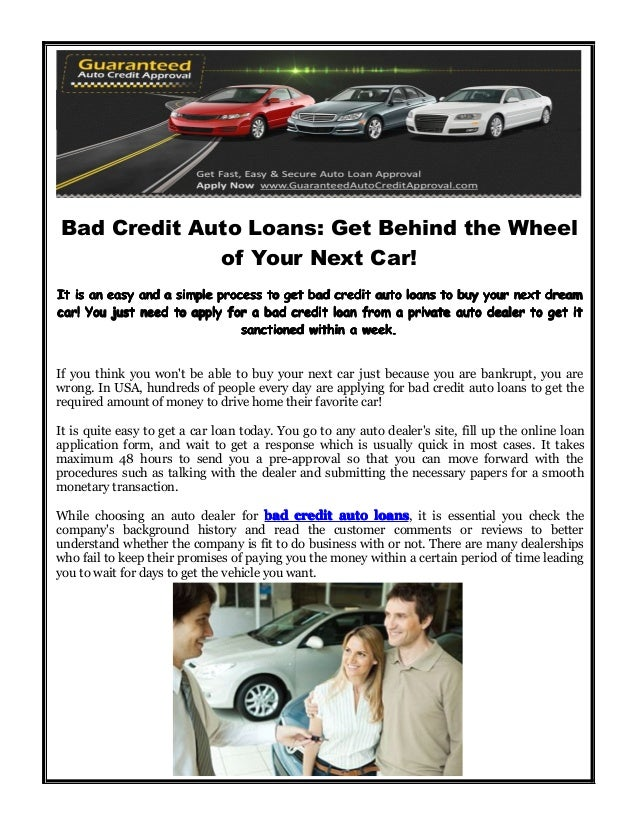 Guaranteed Auto Loan Dealerships >> Bad Credit Auto Loans Get Behind The Wheel Of Your Next Car