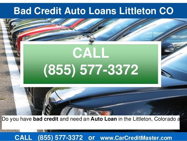 Bad Credit Auto Loans Littleton CO