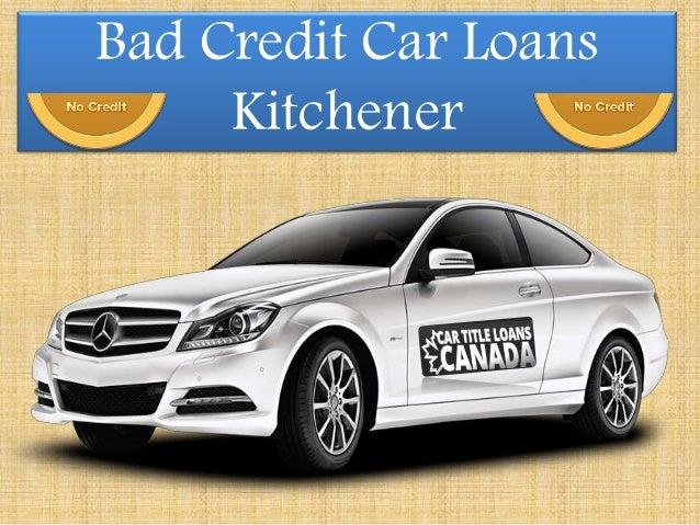 bad credit car loans kitchener. Black Bedroom Furniture Sets. Home Design Ideas