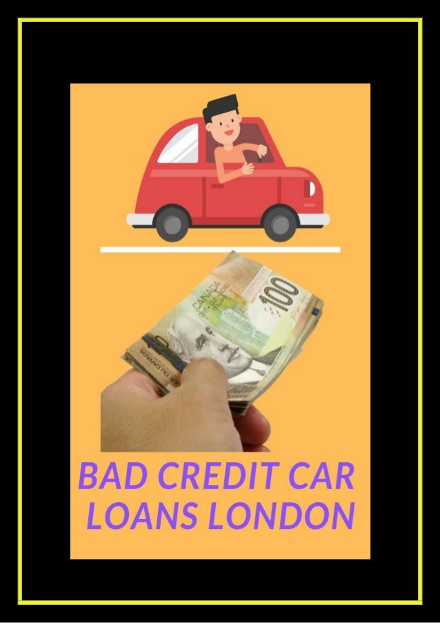 How to Get Instant Cash using Bad Credit Car Loans London? Improve your credit score with Bad Credit Car Loans London. An ...