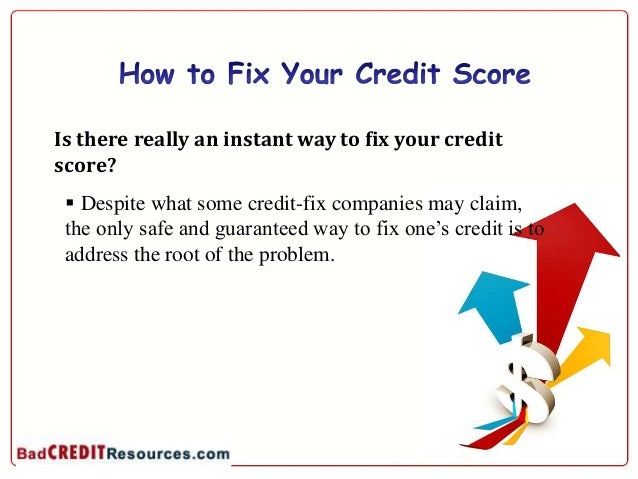 Bad Credit Loans – How to Really Fix Your Credit Score