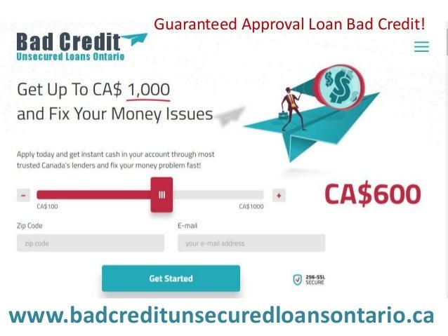 www.badcreditunsecuredloansontario.ca Guaranteed Approval Loan Bad Credit!