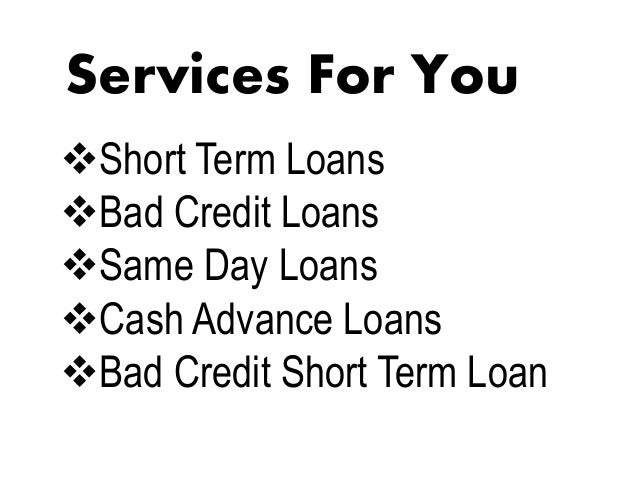 Short Term Loans : Bad credit short term loans take money without any stress