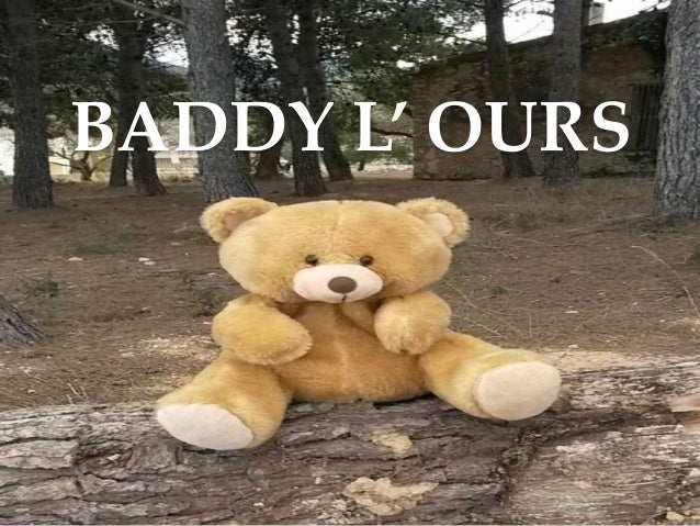 BADDY L' OURS
