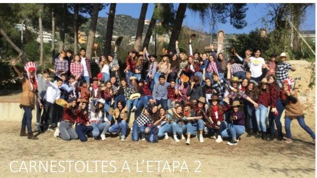 CARNESTOLTES A L'ETAPA 2