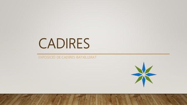 CADIRES EXPOSICI� DE CADIRES BATXILLERAT