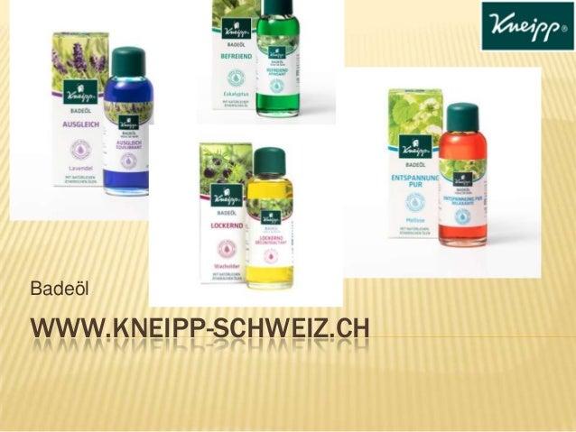 Badeöl  WWW.KNEIPP-SCHWEIZ.CH