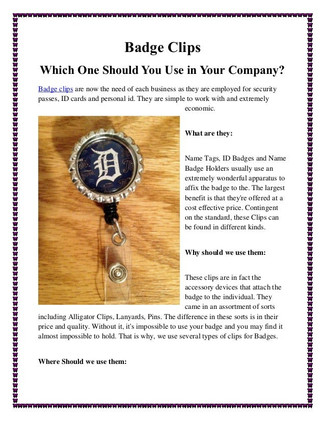 Badge Clips Which One Should You Use in Your Company? Badge clips are now the need of each business as they are employed f...