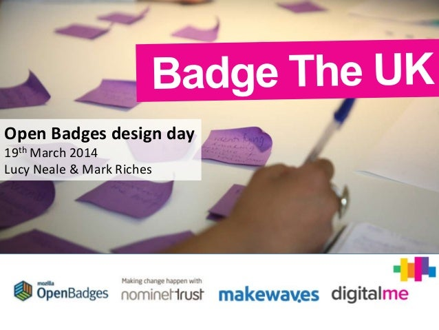 Open Badges design day 19th March 2014 Lucy Neale & Mark Riches