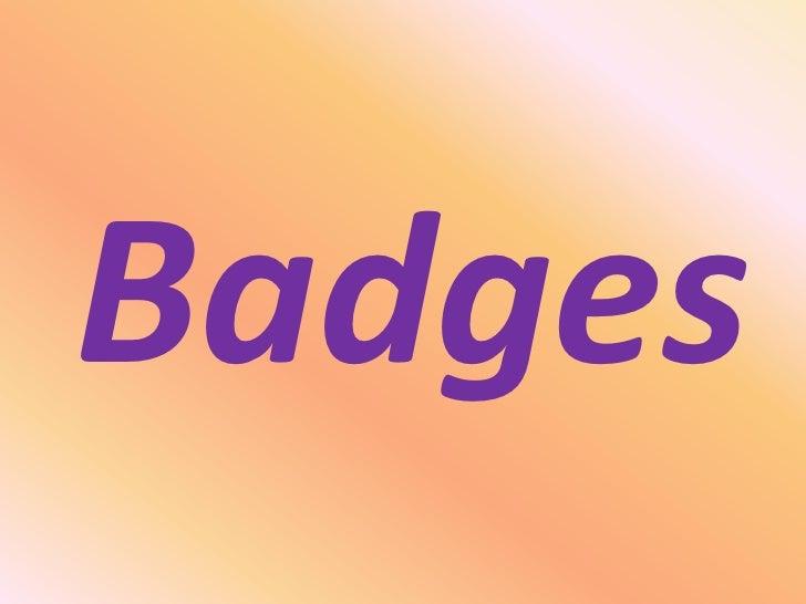 Badges<br />