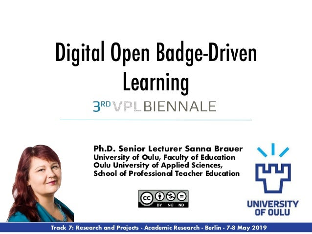 Ph.D. Senior Lecturer Sanna Brauer University of Oulu, Faculty of Education Oulu University of Applied Sciences, School of...