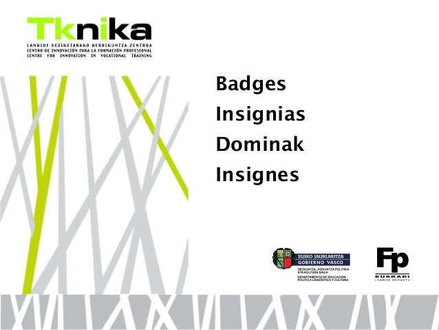 Badges Insignias Dominak Insignes