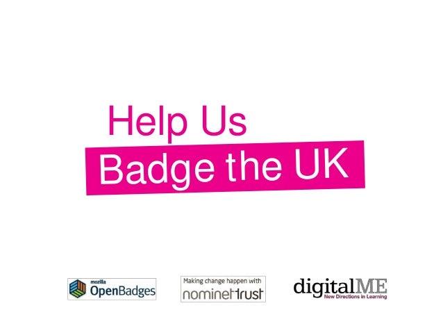 Badge the UK Help Us