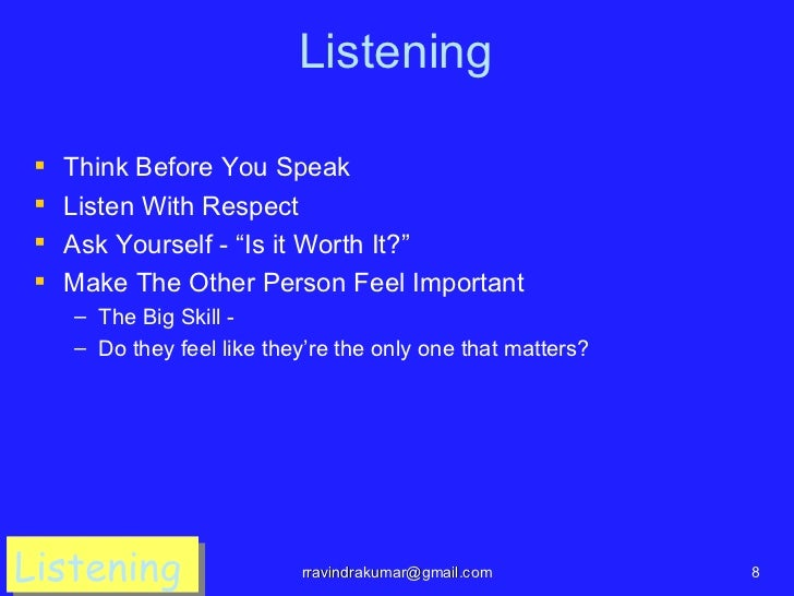 """Listening    Think Before You Speak    Listen With Respect    Ask Yourself - """"Is it Worth It?""""    Make The Other Perso..."""