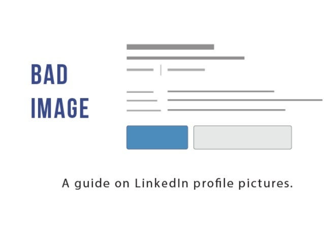 Bad Image - A Guide On LinkedIn Profile Photos